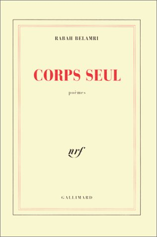 Corps seul: Poemes (French Edition): Belamri, Rabah