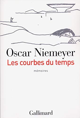 Les Courbes Du Temps/Memoires (French Edition): OSCAR NIEMEYER