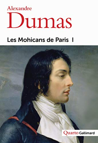 9782070751914: Les Mohicans de Paris (Quarto) (French Edition)