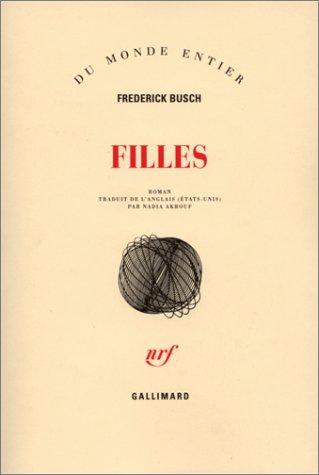 Filles (French Edition): Frederik Busch