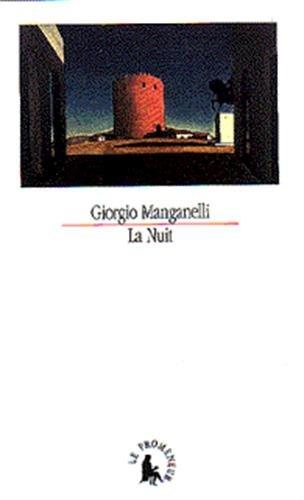La nuit: Manganelli, Giorgio; Nigro, Salvatore S. (Salvatore Silvano)