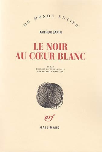 Le Noir au coeur blanc (2070752682) by Arthur Japin