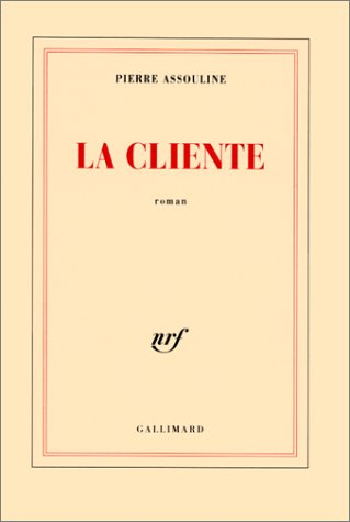 9782070752782: La cliente: Roman (French Edition)