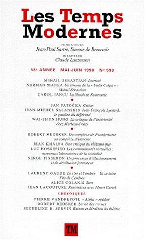 9782070752935: Les temps modernes 599 (mai-juin 1998)
