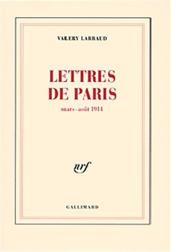 9782070752973: Lettres de Paris, mars-août 1914