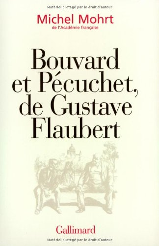9782070753017: Bouvard et pecuchet, de gustave flaubert(adaptation televisee) (French Edition)