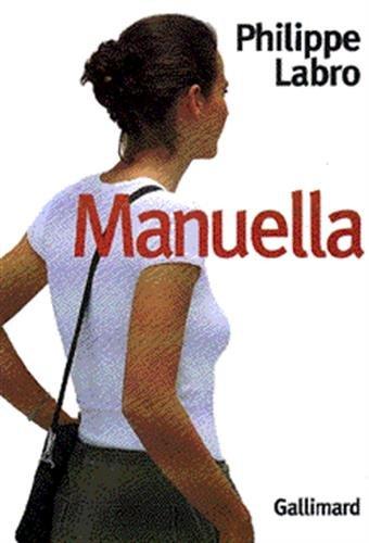 Manuella: Roman (French Edition): Philippe Labro