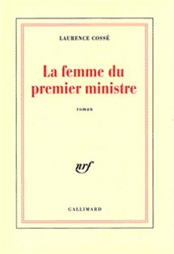 9782070753598: La Femme du premier ministre