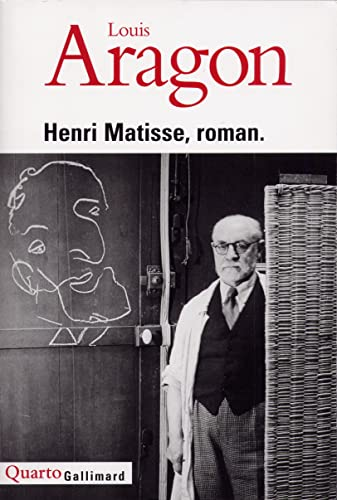 Henri Matisse, roman: Aragon, Louis