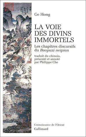 LA VOIE DES DIVINS IMMORTELS: GE HONG
