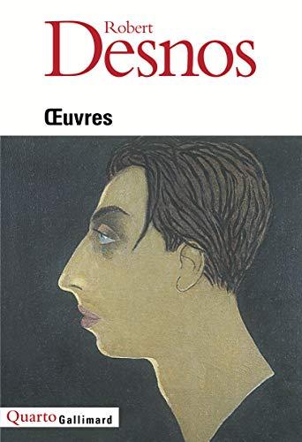 Oeuvres (Quarto) (French Edition): Desnos, Robert