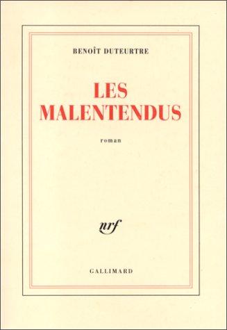 Les Malentendus: Roman (BLANCHE) (9782070754472) by Duteurtre, Benoit