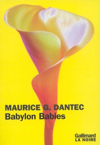 9782070754717: Babylon babies: Roman (La noire) (French Edition)