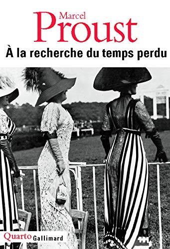 La Recherche du Temps Perdu: Marcel Proust