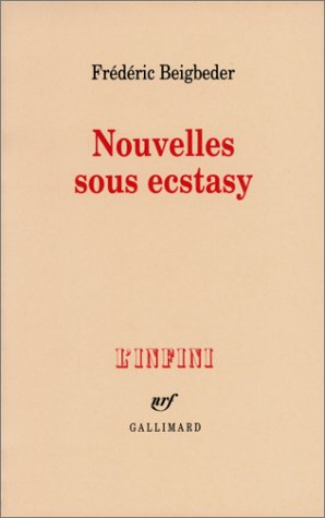 9782070755233: Nouvelles Sous Ecstasy (L'Infini) (English, French and French Edition)