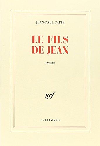 9782070755387: Le fils de Jean: Roman (French Edition)