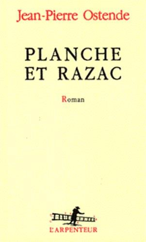 9782070755394: Planche et Razac: Roman (L'arpenteur) (French Edition)