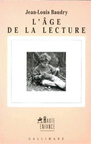 9782070755691: L'Age de la lecture