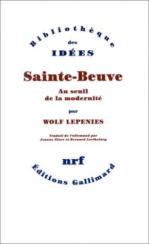 9782070756216: Sainte-Beuve : Au seuil de la modernité