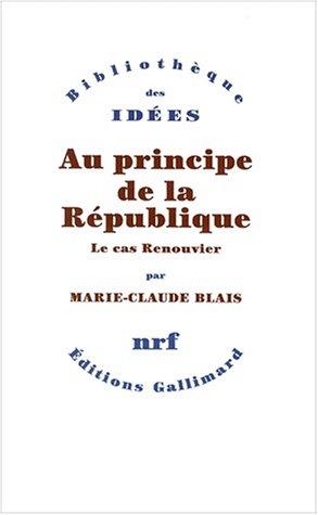 Au principe de la République: Blais, Marie-Claude