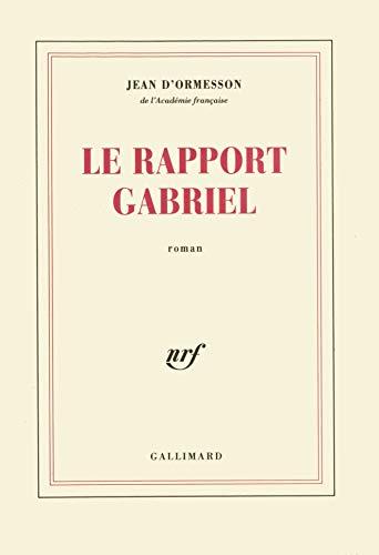 9782070756575: Le Rapport Gabriel (French Edition)