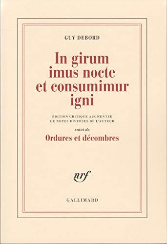 9782070756797: In girum imus nocte et consumimur igni (Blanche) (French Edition)