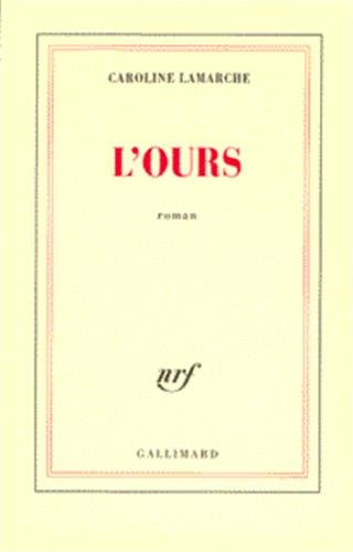 9782070757602: L'ours: Roman (French Edition)