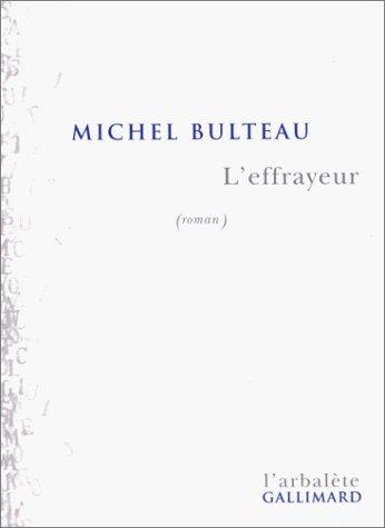 L'Effrayeur Bulteau, Michel