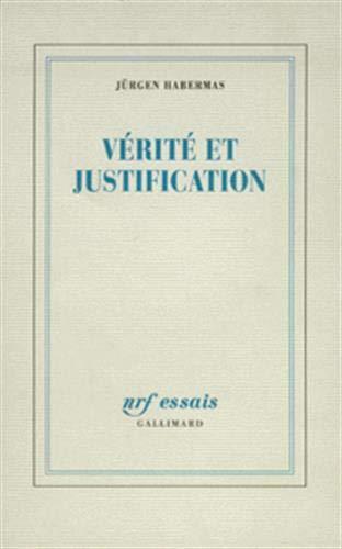 9782070757886: V�rit� et Justification