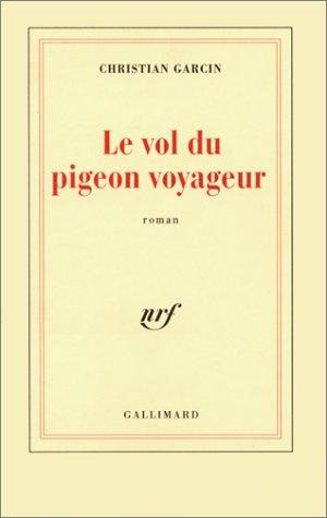 9782070758784: Le Vol du pigeon voyageur