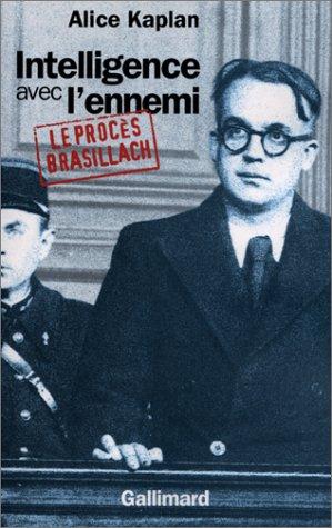 9782070759095: Intelligence avec l'ennemi le procès Brasillach: LE PROCES BRASILLACH (HORS SERIE CONNAISSANCE)