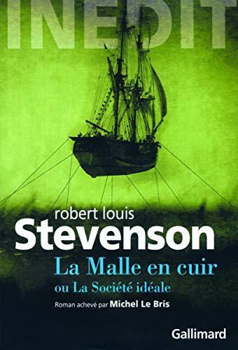 La malle en cuir ou la societe ideale: Robert Stevenson