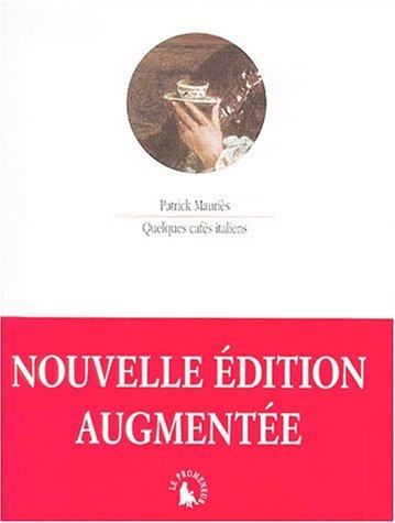 Quelques cafés italiens (9782070759200) by Patrick Mauriès; Giovanni Comisso