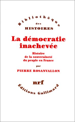 9782070759378: La d�mocratie inachev�e