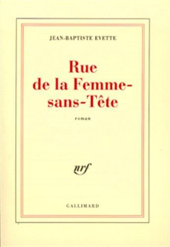 9782070759477: Rue de la femme sans t�te