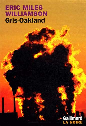 Gris-Oakland (French Edition): Eric Miles Williamson