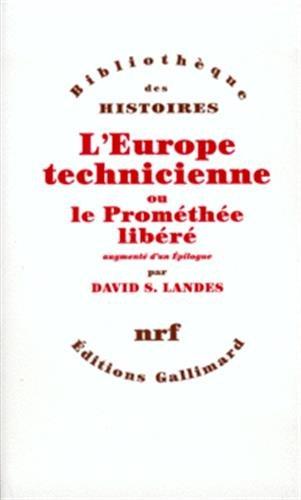 9782070759682: L'Europe technicienne