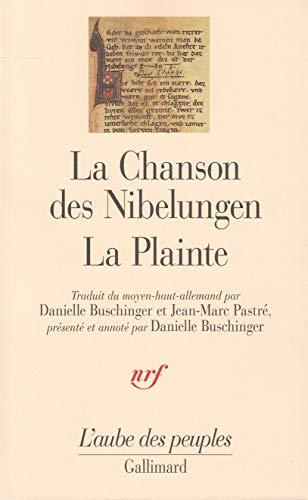 CHANSON DES NIBELUNGEN : LA PLAINTE: ANONYMES
