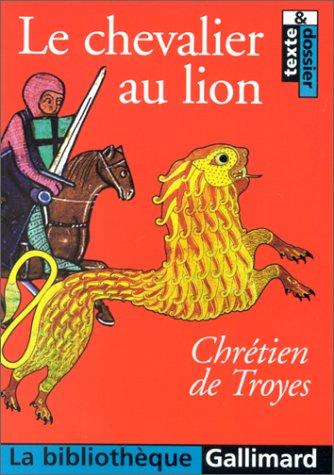 Yvain, le Chevalier au lion [Jan 17,: Chrà tien de