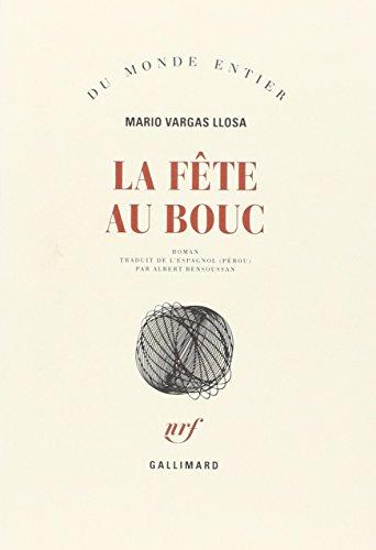La Fête au Bouc: Vargas Llosa, Mario; Bensoussan, Albert