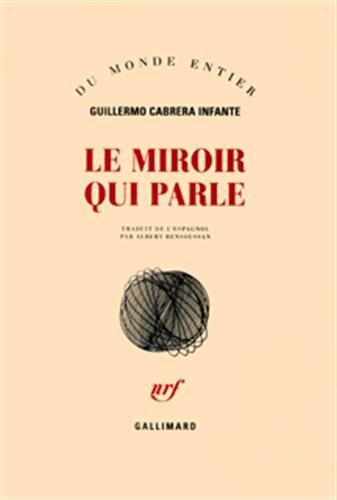 9782070760589: Le miroir qui parle