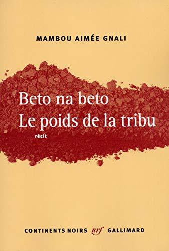 9782070760770: Beto na beto : Le Poids de la tribu