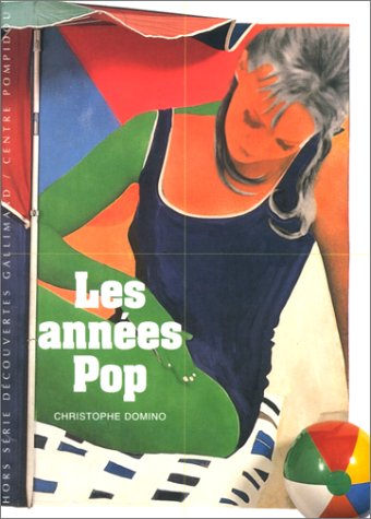 ANNEES POP (LES): DOMINO CHRISTOPHE
