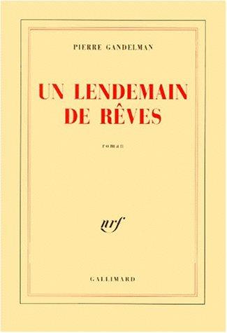 9782070761289: Lendemain de Reves: Roman