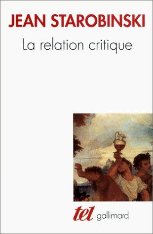 9782070761296: La Relation critique