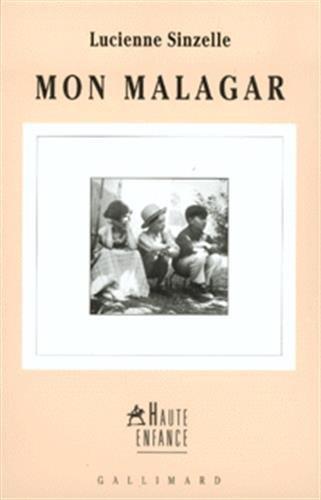 Mon Malagar: Sinzelle, Lucienne