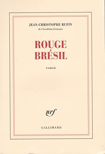 9782070761982: Rouge Brésil - Prix Goncourt 2001
