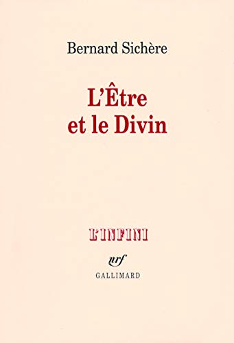 L'Etre et le Divin (French Edition): Bernard Sichère