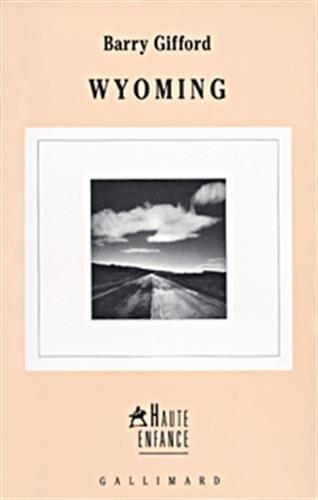 Wyoming (French Edition) (9782070762316) by Céra Claire Gifford Barry