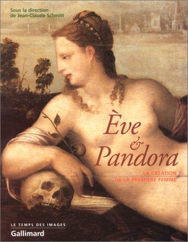 9782070763290: Ève et Pandora: La création de la femme (Le temps des images)